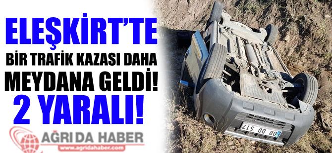 Eleşkirt'te trafik kazası: 2 yaralı