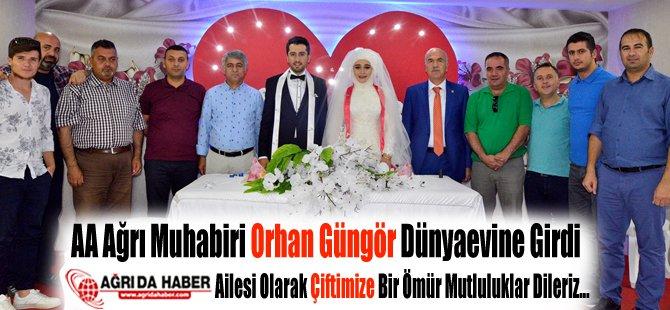 Anadolu Ajansı Ağrı Muhabiri Orhan Güngör Dünyaevine Girdi