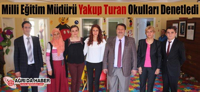 Milli Eğitim Müdürü Yakup Turan Okulları Denetledi
