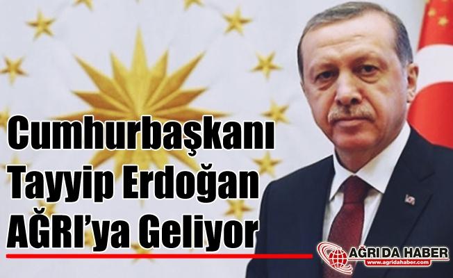 Cumhurbaşkanı Recep Tayyip Erdoğan 3 Aralıkta Ağrı'ya Geliyor