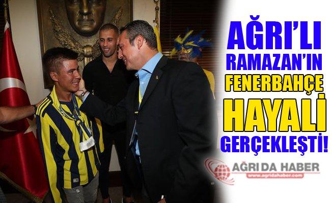Ağrı'lı Ramazan'ın Fenerbahçe Hayali Gerçek Oldu!