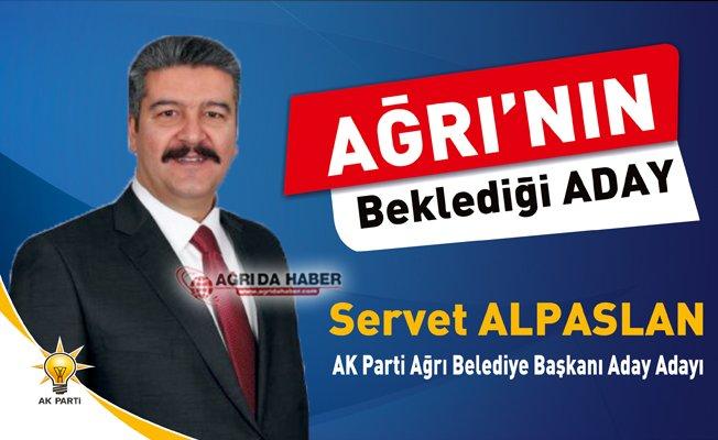 Servet Alpaslan Ağrı AK Parti Belediye Başkan Aday Adayı Oldu