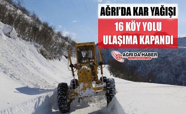 Ağrı'da Kar Yağışından 16 Köy Yolu Ulaşıma Kapandı