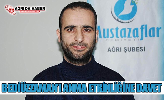 Ağrı Mustazaflar Cemiyeti'nden Bediüzzaman Said Nursi'yi Anma Programına Davet