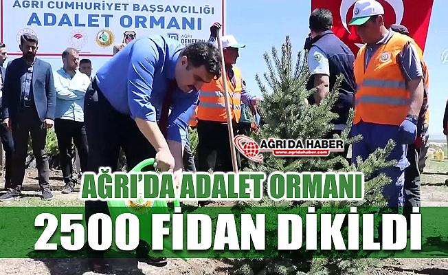 Adalet Bakanlığı Ağrı'da Ağaçlandırma Projesi ile 2 Bin 500 Ağaç dikimi yaptı