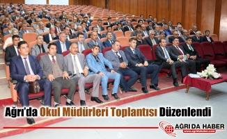 Ağrı'da Okul Müdürleri Toplantısı Düzenlendi