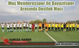 Muş Menderesspor ile Bayazıtspor arasında dostluk maçı