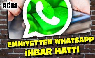 Ağrı Emniyet Müdürlüğü Whatsapp İhbar Hattı kurdu