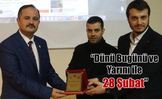 """Ağrı İbrahim Çeçen Üniversitesi'nde """"Dünü Bugünü ve Yarını ile 28 Şubat"""" Konferansı"""