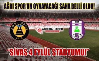 Ağrı 1970 Spor Artvin Hopa Spor Maçı Sivas 4 Eylül Stadyumu'nda Oynanacak