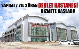Ağrı'da Yeni Kurulan Devlet Hastanesi Hizmete Başladı