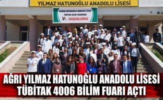 Ağrı Yılmaz Hatunoğlu Anadolu Lisesi Tübitak Bilim Fuarı Açtı