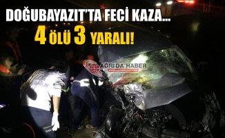 Doğubayazıt'ta Feci Kaza! 4 Ölü 3 Yaralı!