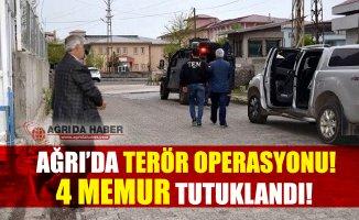 Ağrı'da Terör Operasyonunda 4 Memur Tutuklandı!