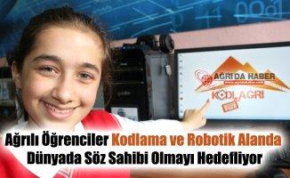 Ağrılı Öğrenciler Kodlama ve Robotik Alanda Dünyada Söz Sahibi Olmayı Hedefliyor