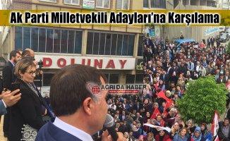 Ak Parti Ağrı Milletvekili Adaylarına karşılama