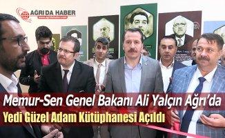 """Memur-Sen Genel Başkanı Ali Yalçın Ağrı'da """"7 Güzel Adam Kütüphanesi"""" açılışında"""