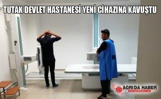 Tutak Devlet Hastanesi Yeni Röntgen Cihazına Kavuştu