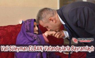 Ağrı Valisi süleyman  Elban Vatandaşlarla Bayramlaştı