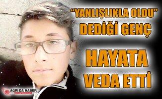 Doğubayazıt'ta Kazara Vurulduğu Öne Sürülen Genç Hayatını Kaybetti