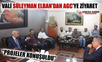 Ağrı Valisi Süleyman Elban'dan AGC'ye Ziyaret