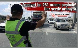 Emniyet ve MİT Alarmda! 251 Her yerde araç aranıyor