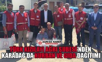 Türk Kızılayı Ağrı Şubesi'nden Karadağ'da Kurban ve Gıda Dağıtımı