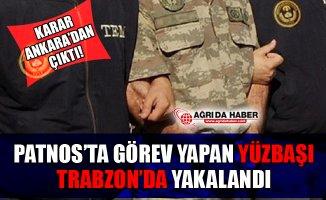 Ağrı Patnos'ta Görevli Jandarma Yüzbaşı Fetö'den Tutuklandı!