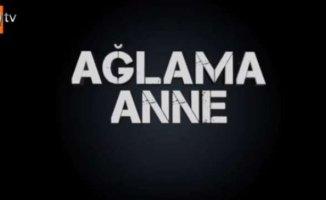 ATV'den Yeni Dizi: Ağlama Anne - Ağlama Anne 1. Bölüm Fragman