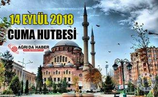 14 Eylül 2018 Türkiye Geneli Diyanet Cuma Hutbesi