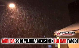 Ağrı'da 2018 Yılında Mevsimin İlk Karı Yağdı