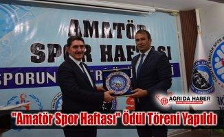 """Ağrı'da """"Amatör Spor Haftası"""" etkinlikleri Ödül Töreni düzenlendi"""