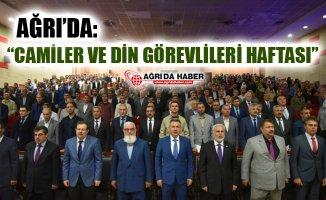 """Ağrı'da """"Camiler ve Din Görevlileri Haftası"""" Konferansı"""