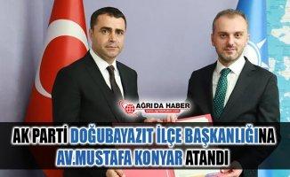 Ak Parti Doğubayazıt İlçe Başkanlığına Mustafa Konyar Atandı