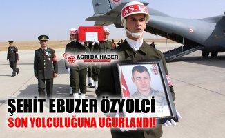 Eskişehir'de Şehit Olan Ağrılı Ebuzer Özyolci Son Yolculuğuna Uğurlandı!