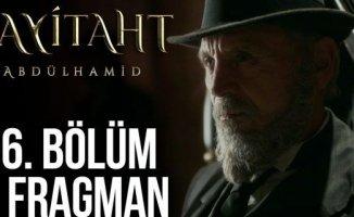 Payitaht Abdülhamid 56. Bölüm 2. Fragman Yayınlandı! 'Yeni Dünya Düzeni'