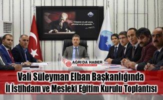 Vali Süleyman Elban Başkanlığında İl İstihdam ve Mesleki Eğitim Kurulu Toplantısı