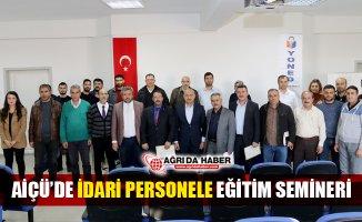 Ağrı İbrahim Çeçen Üniversitesinde İdari Personele Eğitim Semineri Verildi