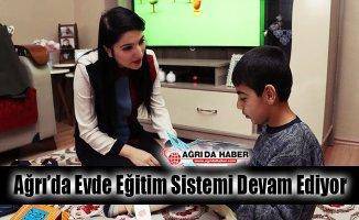 Ağrı'da Evde Eğitim Sistemi Devam Ediyor
