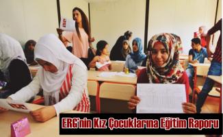 ERG'nin Eğitim Raporu Kız Çocuklarına ve Suriyelilere Dikkat Çekiyor