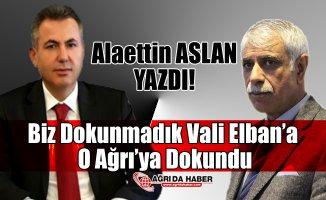 AGC Başkanı Alaettin Aslan'dan  Vali Süleyman Elban'a Övgüler