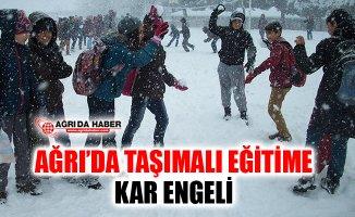 Ağrı'da Taşımalı eğitime kar tatili