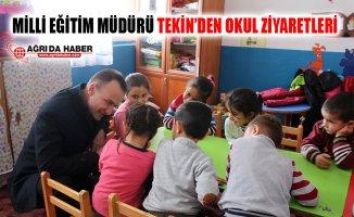 Ağrı İl Milli Eğitim Müdür Mehmet Faruk Tekin'in Okul Ziyaretleri