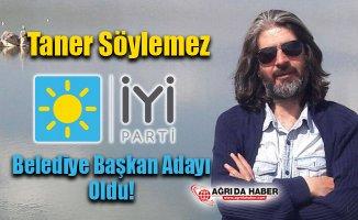 Taner Söylemez Ağrı İYİ Partiden Belediye Başkan Adayı oldu