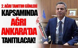 2. Ağrı Tanıtım Günleri Kapsamında Ağrı Ankara'da Tanıtılacak!