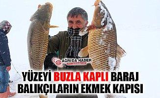 Ağrı'da Buz Tutan Yazıcı Barajı Balıkçılara Ekmek Kapısı Oldu