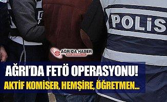 Ağrı Merkezli Fetö/Pdy Opersayonu! 9 Kişi Gözaltında