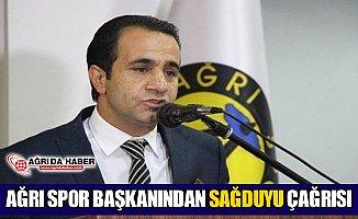 Ağrı 1970 Spor Başkanı Mehmet Yıldırım'dan Sağduyu Çağrısı