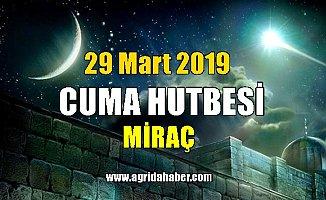 Cuma Hutbesi 29 Mart 2019 Diyanet Hutbesi Miraç