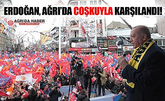 Cumhurbaşkanı Recep Tayyip Erdoğan Ağrı'da Coşkuyla Karşılandı